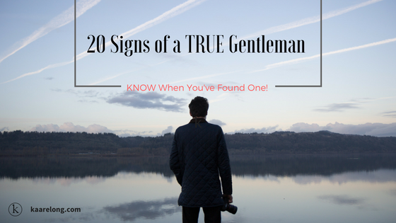 20 signs of a true gentleman