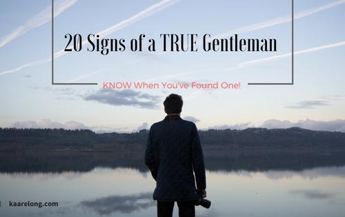 20 signs of a true gentleman